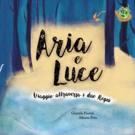 Aria e Luce Viaggio attraverso i due Regni – Fuori Commercio e catalogo per cessazione diritti