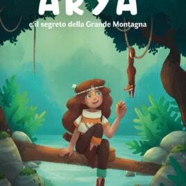 Arya – Il segreto della Grande Montagna