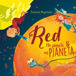 Red, Un pianeta & un Pianeta